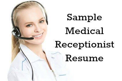 Examples of medical receptionist resume